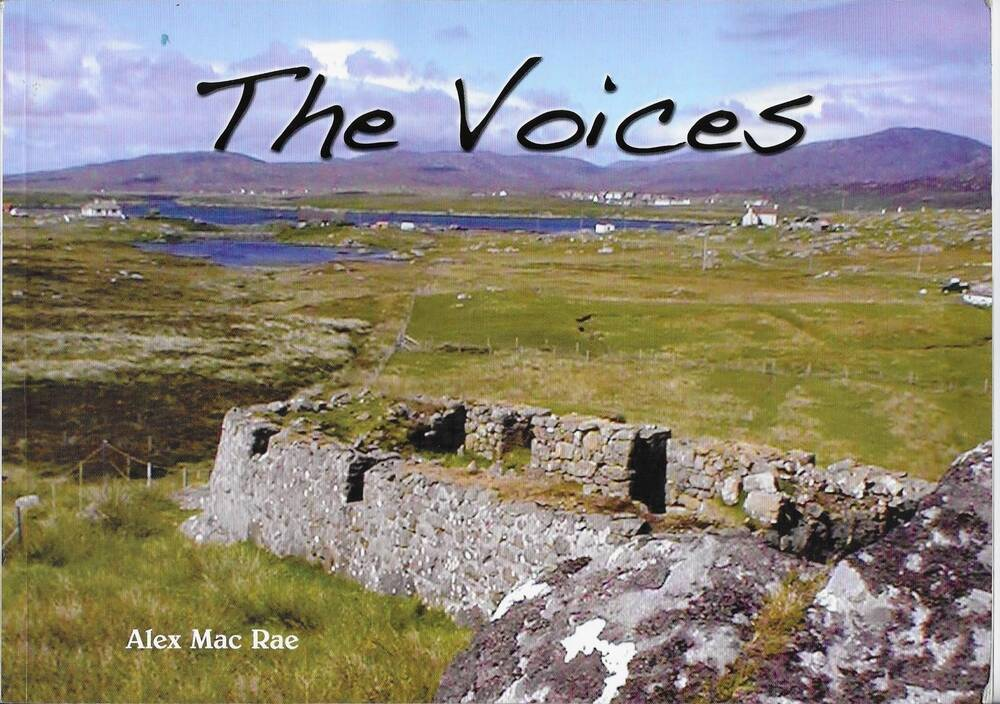 The front cover of the book 'The Voices', showing ruined croft walls with croftland, a loch and mountains in the background.