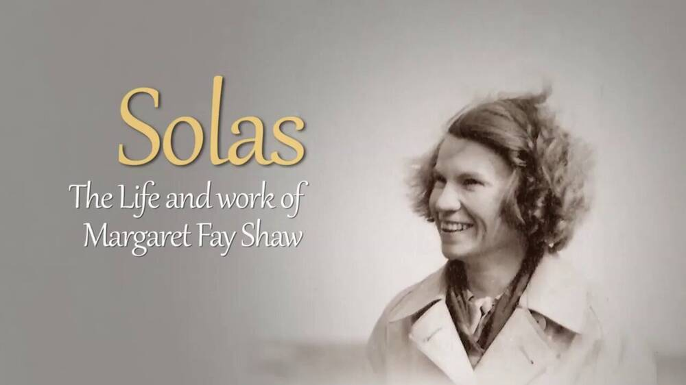 The film poster for Solas, featuring a photograph of a smiling Margaret Fay Shaw. The subtitle reads The life and work of Margaret Fay Shaw.